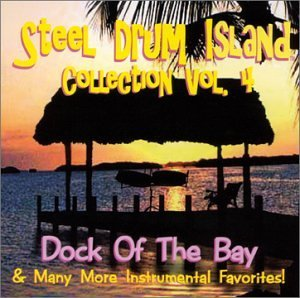 Steel Drum Island Collection: Dock of the Bay & Mo by Steel Drum Island (2008-11-18) Mo Bay