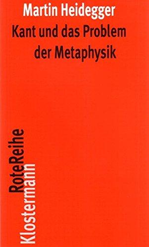 Kant und das Problem der Metaphysik (Klostermann RoteReihe, Band 35)