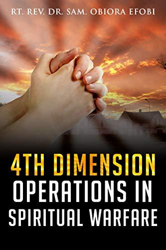 4th Dimension Operations in  Spiritual Warfare (English Edition)