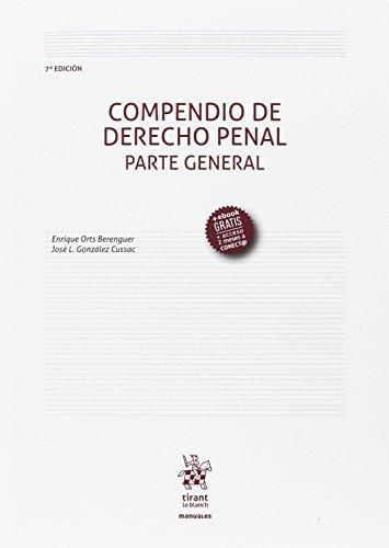 Compendio de Derecho Penal Parte General 7ª Edición 2017 (Manuales de Derecho Penal)