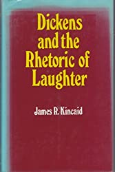 Dickens and the Rhetoric of Laughter