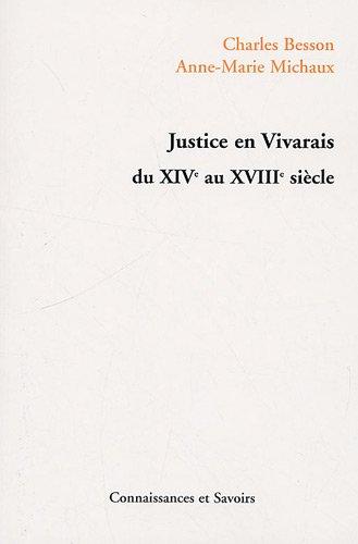 Justice en Vivarais du XIVe au XVIIIe siècle