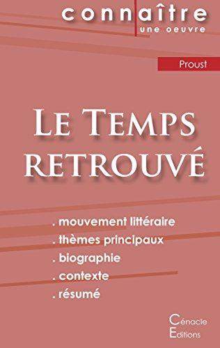 Fiche de lecture Le Temps retrouvé (Analyse littéraire de référence et résumé complet) par Marcel Proust