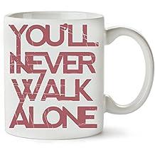1GD You'Ll Never Walk Alone Tasse Classique De Thé Tasse De Café