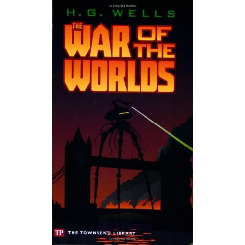 The War of the Worlds (Townsend Library Edition)