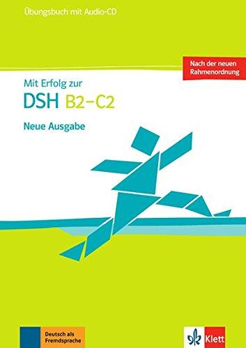 dsh pruefungstraining Mit Erfolg zur DSH B2 - C2: Übungsbuch + Audio-CD