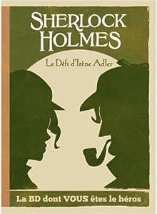 "Afficher ""Sherlock Holmes n° 4<br /> Le défi d'Irène Adler"""