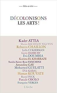 Décolonisons les arts ! par Françoise Vergès
