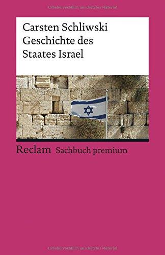 Geschichte des Staates Israel (Reclams Universal-Bibliothek, Band 18964)