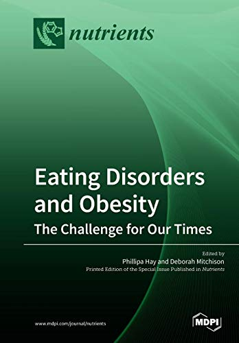 Eating Disorders and Obesity: The Challenge for Our Times