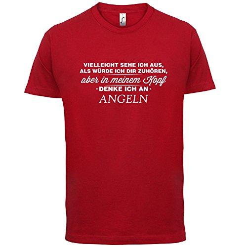 Vielleicht sehe ich aus als würde ich dir zuhören aber in meinem Kopf denke ich an Angeln - Herren T-Shirt - 13 Farben Rot