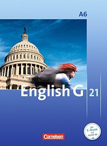 English G 21 - Ausgabe A: Abschlussband 6: 10. Schuljahr - 6-jährige Sekundarstufe I - Schülerbuch: Kartoniert