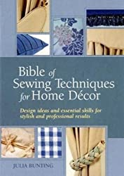 Bible of Sewing Techniques for Home Decor