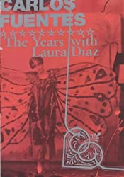 The Years with Laura Diaz by Carlos Fuentes (2001-04-23)