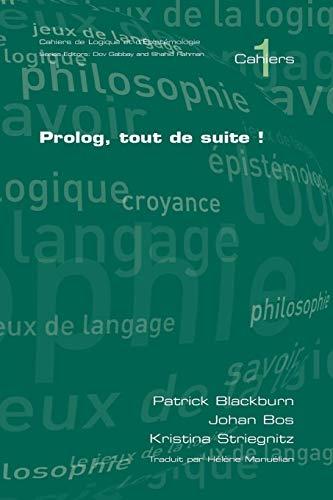 Prolog, tout de suite! par Patrick Blackburn