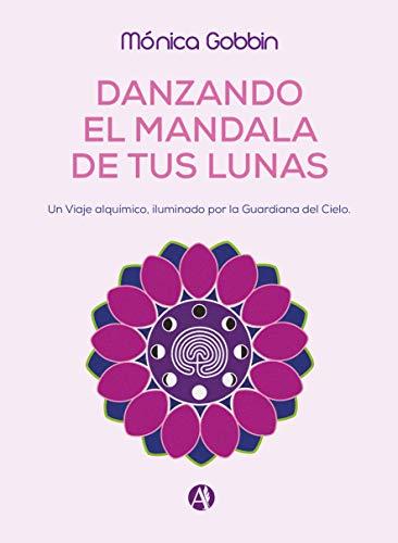 Danzando el Mandala de tus Lunas: Un Viaje alquímico, iluminado por la Guardiana del Cielo