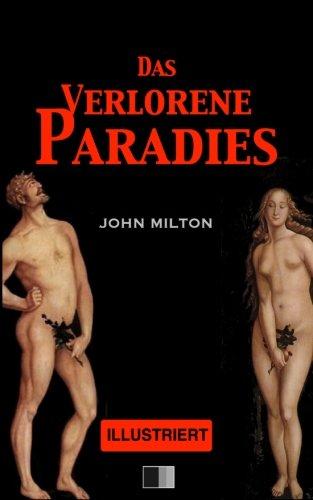 Das Verlorene Paradies (Illustriert/Großdruck)