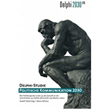 Delphi-Studie Politische Kommunikation 2030