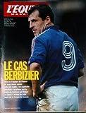 EQUIPE MAGAZINE (L') [No 505] du 13/07/1991 - LE CAS BERBIZIER - VIRE DE L'EQUIPE DE FRANCE ET SAS DOUTE MEME PRIVE DE RUGBY.