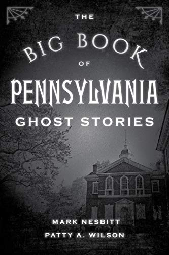 The Big Book of Pennsylvania Ghost Stories (Big Book of Ghost Stories) (English Edition)