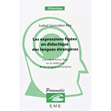 Les expressions figées en didactique des langues étrangeres