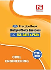 Civil Engineering: 3200 MCQs - Practice Book for ESE, GATE & PSUs