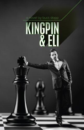 kingpin-and-eli-a-novel-english-edition
