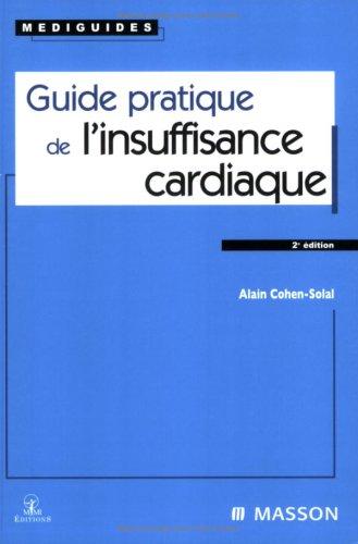 Guide pratique de l'insuffisance cardiaque