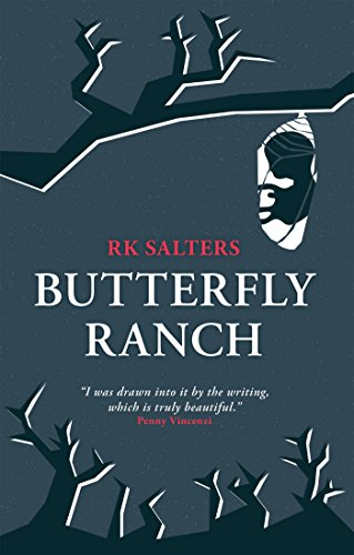 Butterfly Ranch by [Salters, RK]