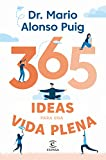 365 ideas para una vida plena (F. COLECCION)