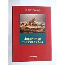 Journey to the Polar Sea (Konemann Classics)