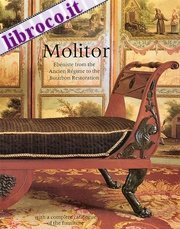 Ebeniste Bernard Molitor: Through Revolution to Empire -