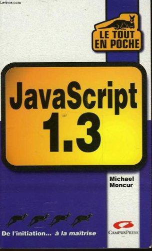 JavaScript 1.3 (Le tout en poche) par Michael Moncur (Broché)
