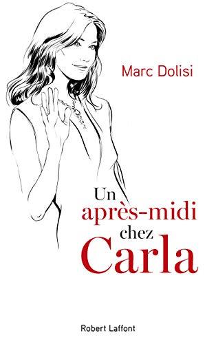 Un après-midi chez Carla par Marc DOLISI