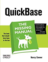 QuickBase: The Missing Manual by Nancy Conner (2007-03-31)