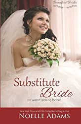 Substitute Bride (Beaufort Brides) (Volume 2) by Noelle Adams (2016-01-08)