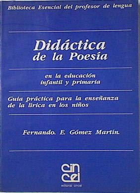 Didactica de la poesia por Fernando E. Gomez Martin