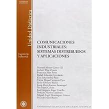 Comunicaciónes industriales : sistemas distribuidos y aplicaciónes (UNIDAD DIDÁCTICA)