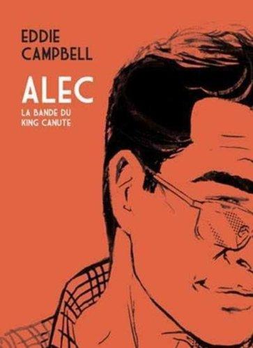 Alec, Tome 1 : La bande du King Canute