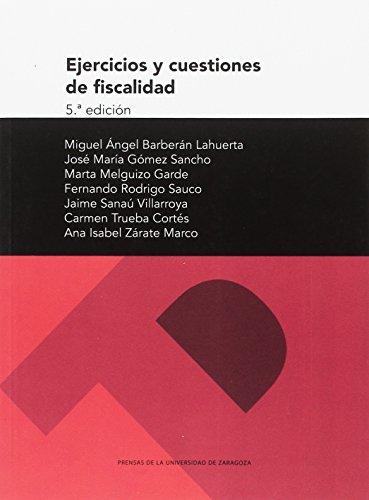 EJERCÍCIOS Y CUESTIONES DE FISCALIDAD 5ª EDICIÓN (Textos docentes) por AA..VV