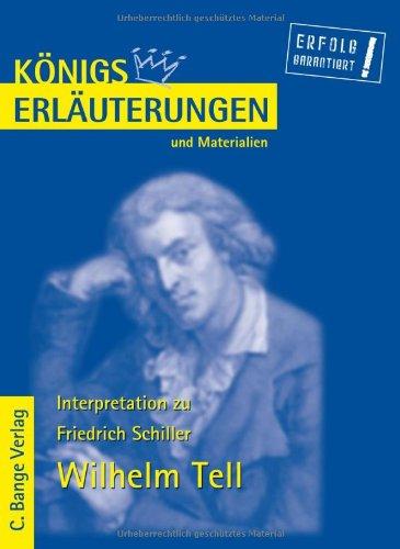 Königs Erläuterungen und Materialien, Bd.1, Wilhelm Tell