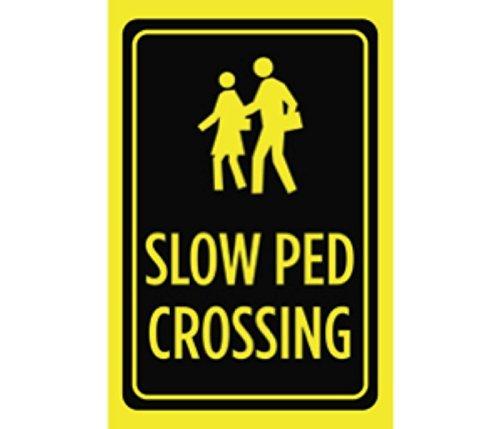 Aluminium Metall Slow PED CROSSING schwarz drucken gelb Menschen Bild Symbol Hinweis Passant Outdoor Street Road groß