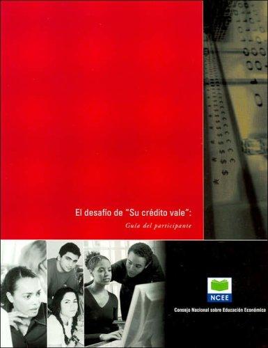 Your Credit Counts Challenge: Participant's Guide (Spanish) por Council for Economic Education