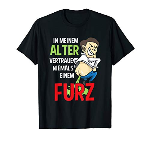 Herren Vertraue Keinem Furz Alter Sack Mann Rentner Vatertag Gag T-Shirt (Mann T-shirt Furz Alter Lustig)