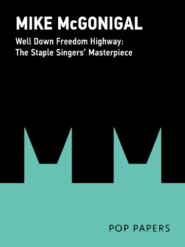 well-down-freedom-highway-the-staple-singers-1965-masterpiece-pop-papers-english-edition