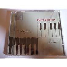 """Pierre Barbizet, piano - """"de Couperin à Ravel"""""""