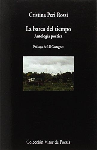 La barca del tiempo. Antología poética (visor de Poesía) por Cristina Peri Rossi