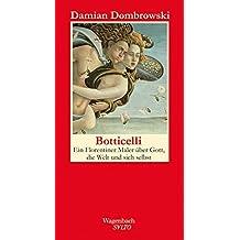 Botticelli - Ein Florentiner maler über Gott, die Welt und sich selbst (SALTO)