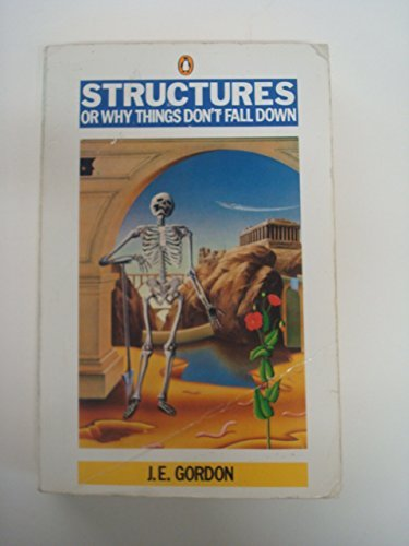 Structures: Or Why Things Don't Fall Down (Pelican)