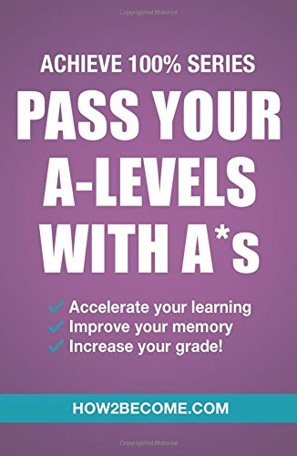 pass-your-a-levels-with-as-accelerate-your-learning-improve-your-memory-increase-your-grade-revision
